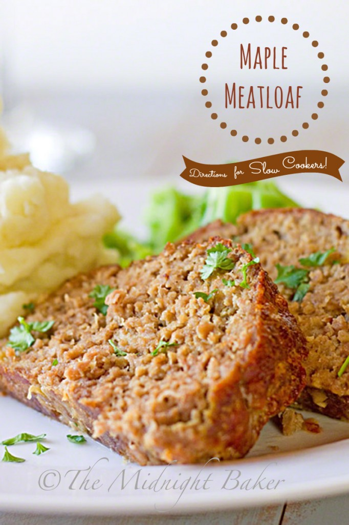 Maple Meatloaf | bakeatmidnite.com | #meatloaf #crockpot #slowcooker #easymeals