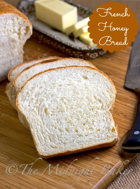 French Honey Bread #BreadRecipes #ToastingBread #SandwichBread #WhiteBread