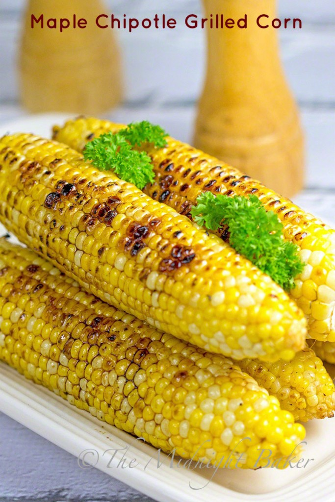 Maple Chipotle Grilled Corn #MapleSyrup #Chipoltes #FreshCorn #GrilledVegetables