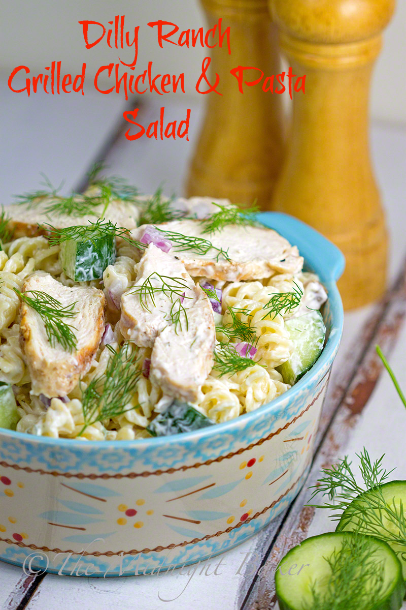 Dilly Ranch Grilled Chicken Pasta Salad The Midnight Baker