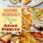 Super Bowl Sunday Countdown–Week #3–Pizzas & Asian Nibbles