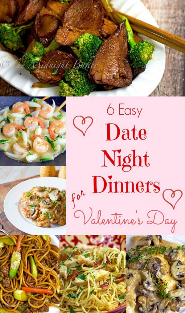Date Night Dinners for Valentine's Day - less cooking, more date night!| bakeatmidnite.com | #valentinesday #easy dinners