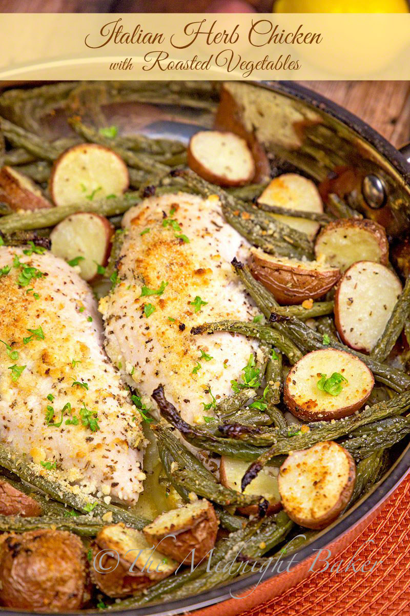 946422f64f Italian Herb Chicken with Roasted Vegetables - The Midnight Baker
