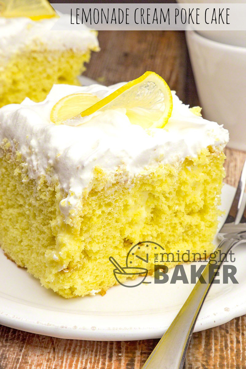 Lemonade Cream Poke Cake The Midnight Baker