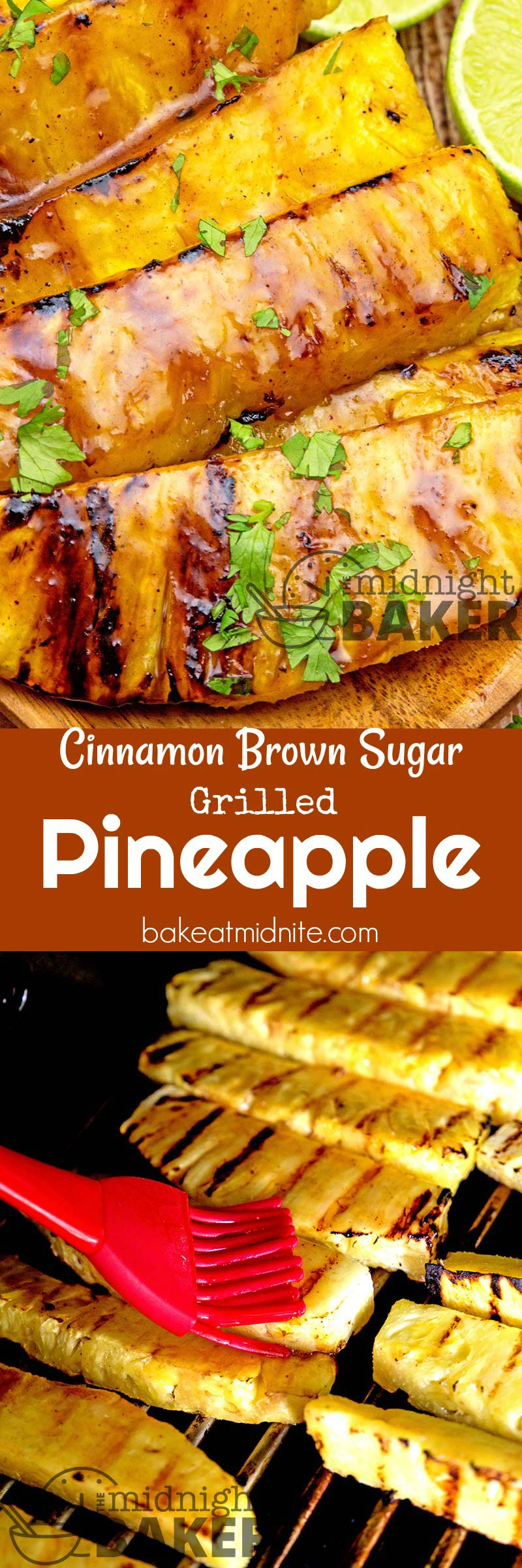 Pineapple gets even better when it's grilled with this great cinnamon brown sugar glaze