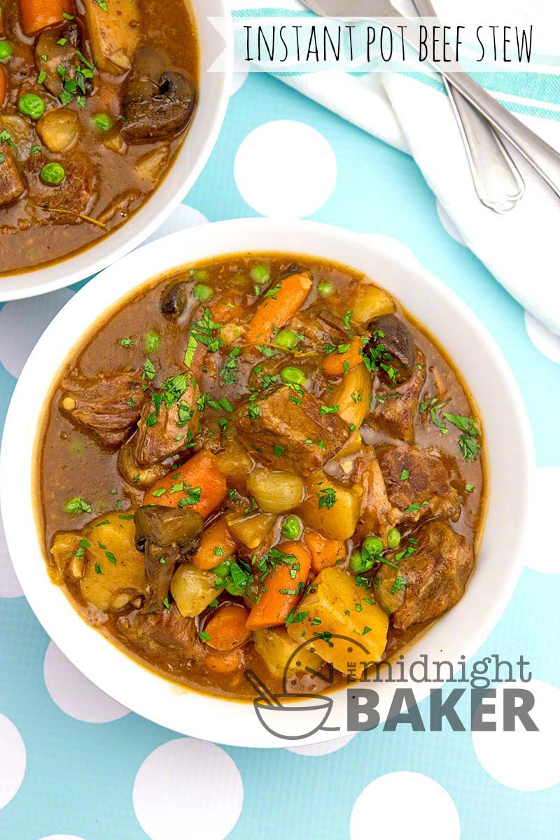 Instant Pot Beef Stew The Midnight Baker