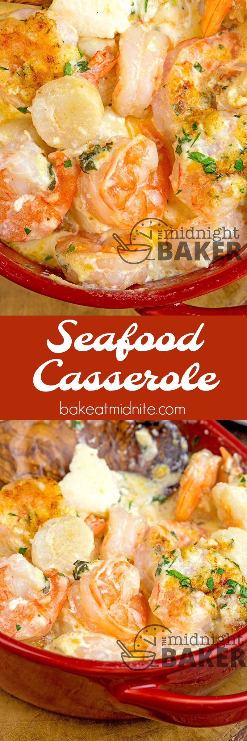 Seafood Casserole The Midnight Baker