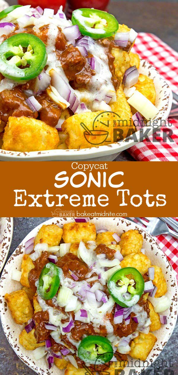 Copycat of Sonic's extreme tots. Great dinner oh the double-up!