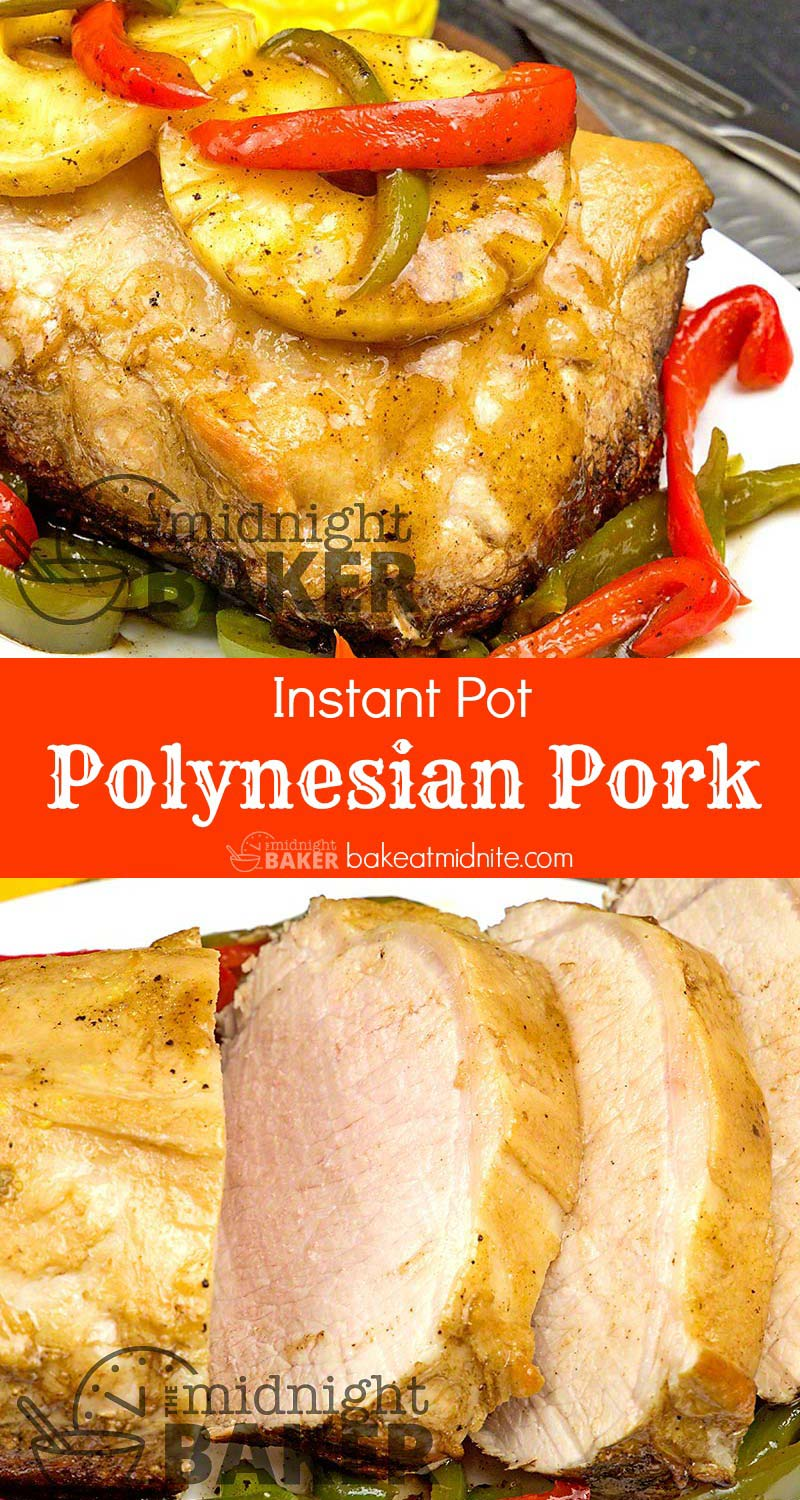 Roasting is possible in your Instant Pot. This delicious Polynesian pork loin is the proof.